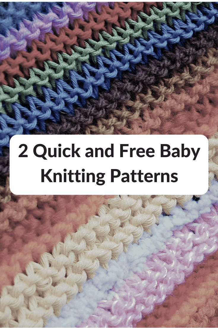 Here Are 2 Quick And Free Baby Knitting Patterns