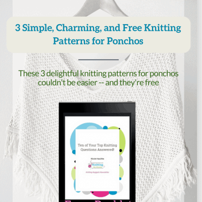 3 Simple, Charming, and Free Knitting Patterns for Ponchos