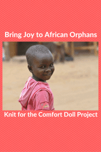How to Bring Joy to African Orphans: Knit Comfort Dolls