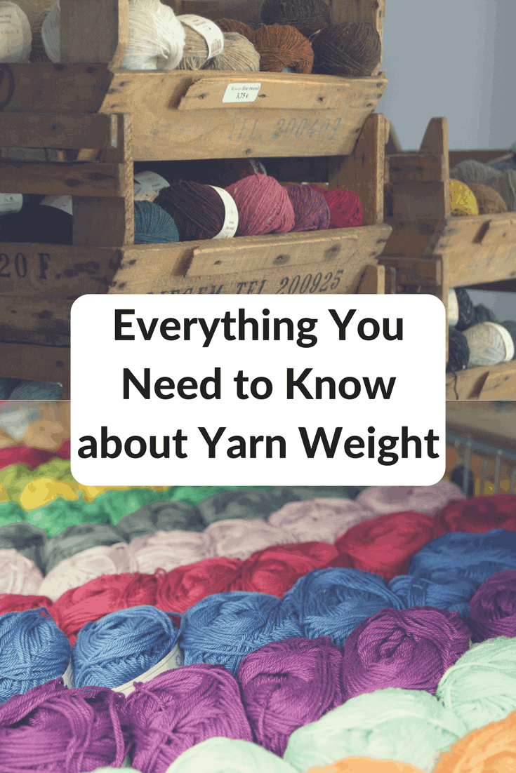 Everything You Need to Know about Yarn Weight