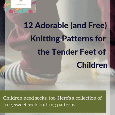 12 Adorable (and Free) Knitting Patterns for the Tender Feet of Children