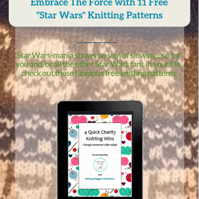 "Embrace The Force with 11 Free ""Star Wars"" Knitting Patterns"