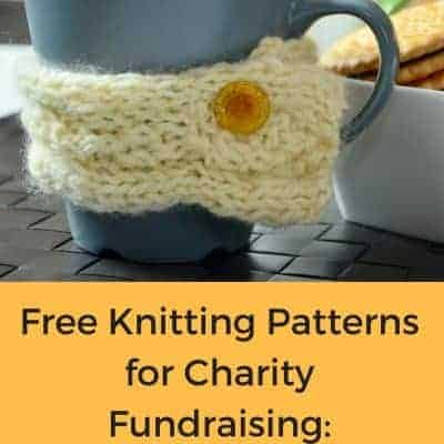 Knitting and Fundraising for Charity, Part 4: Free Knitting Patterns for Cozies and Brooches