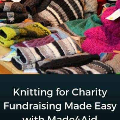 Knitting for Charity Fundraising Made Easy: Made4Aid