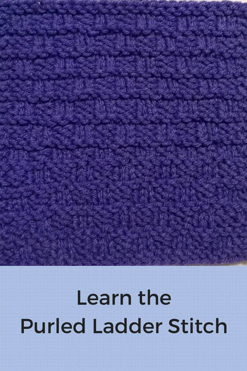 How To Knit The Purled Ladder Stitch Knitting For Charity