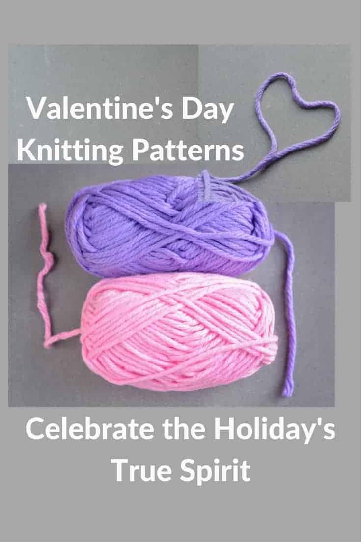 Valentines Day Knitting Patterns To Make Anyone Smile Knitting