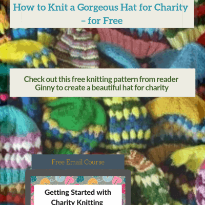 How to Knit a Gorgeous Hat for Charity – for Free