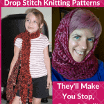 These 10 Fabulous Free Drop Stitch Knitting Patterns Will Make You Stop, Drop & Roll