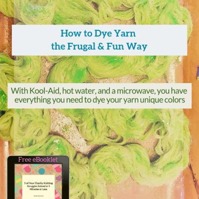 How to Dye Yarn the Frugal & Fun Way