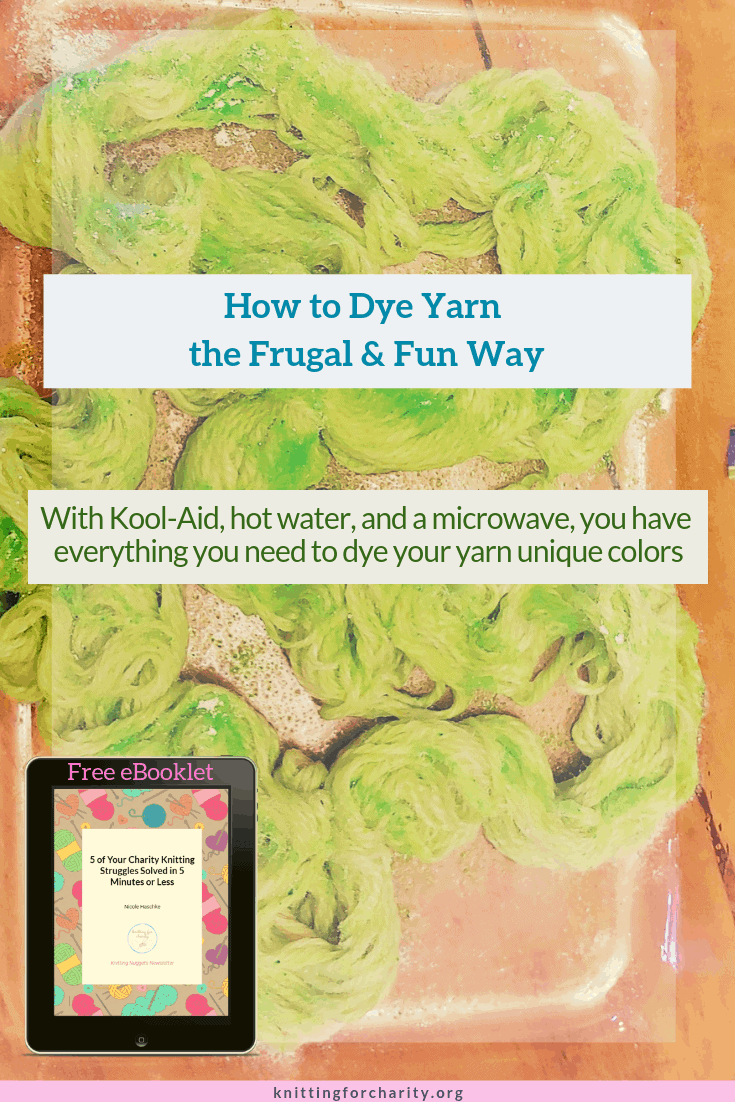 How to dye yarn, the frugal & fun way