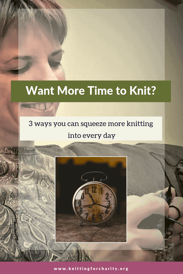 Want More Time to Knit