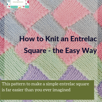 How to Knit an Entrelac Square – the Easy Way