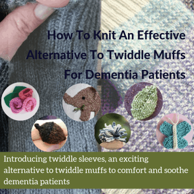How To Knit An Effective Alternative To Twiddle Muffs For Dementia Patients