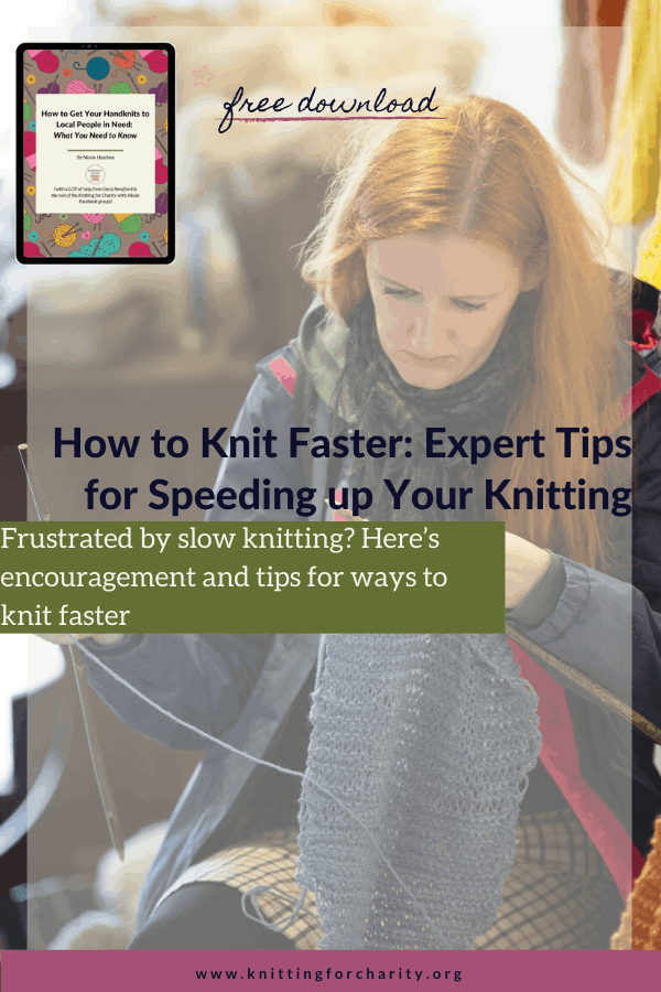 How to Knit Faster: Tips & Encouragement