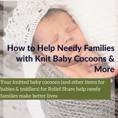 How to Help Needy Families with Knit Baby Cocoons & More