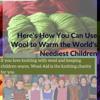 Here's How You Can Use Wool to Warm the World's Neediest Children